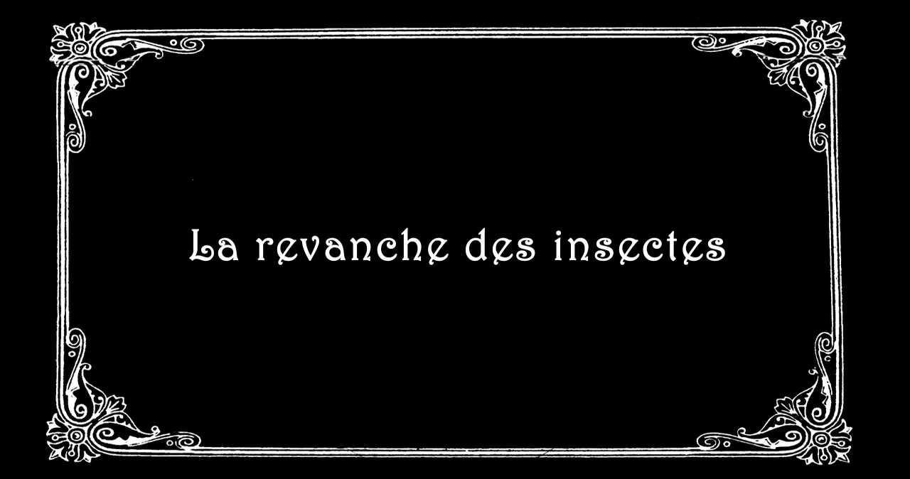 La revanche des insectes