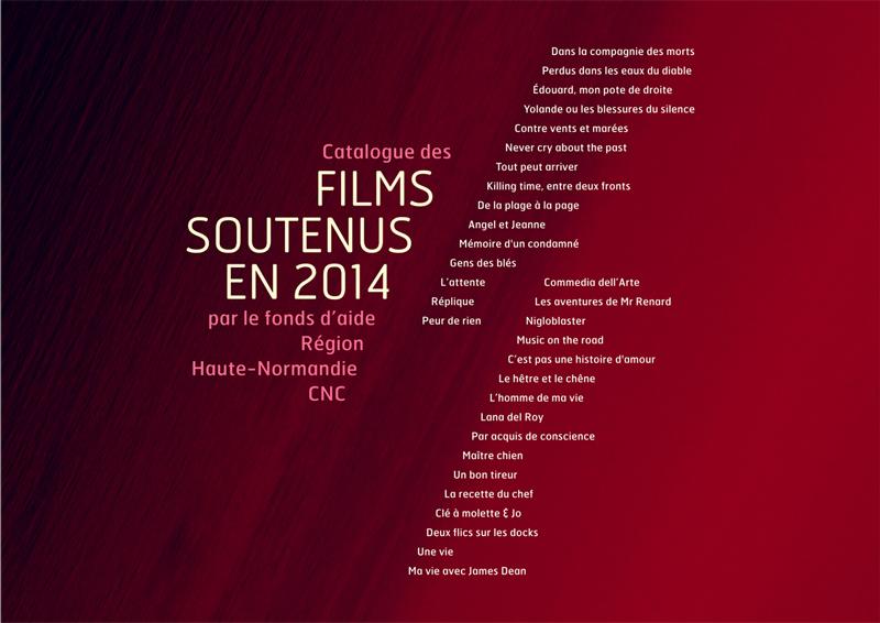 Présentation des films soutenus par le Pôle Image Haute-Normandie en 2014