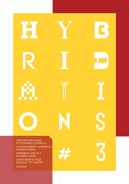 Hybridations #3 / Création artistique et économie culturelle : le financement à l'heure du crowdfunding