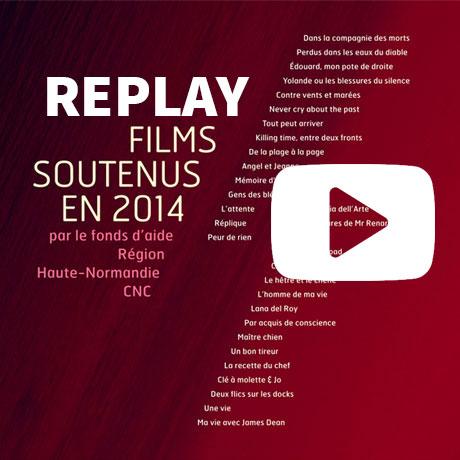 Replay de la présentation des films soutenus par le Pôle Image Haute-Normandie en 2014