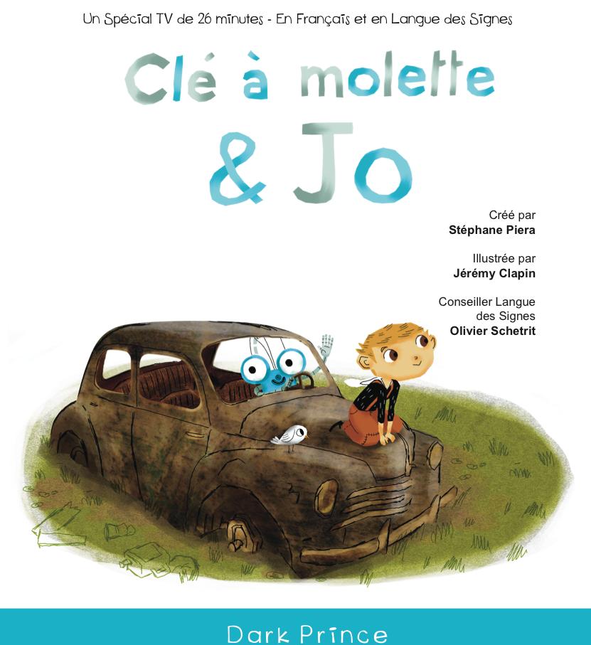 Programme TV (fiction animation) réalisé par Stéphane Piera, produit par Dark Prince