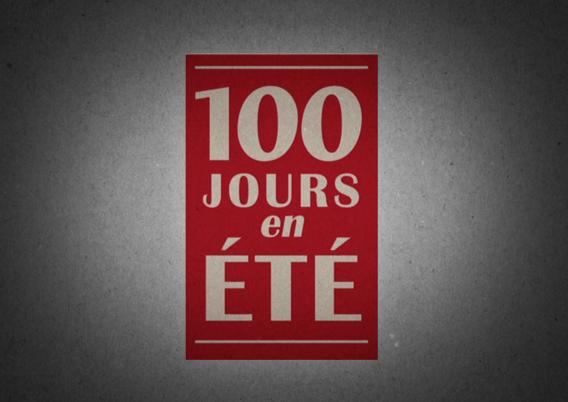 Cent Jours en Été